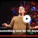 本日のオススメ英語動画「Try something new for 30 days」